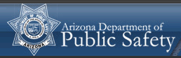 State Government Agency/The Arizona Departmen of Public Safety